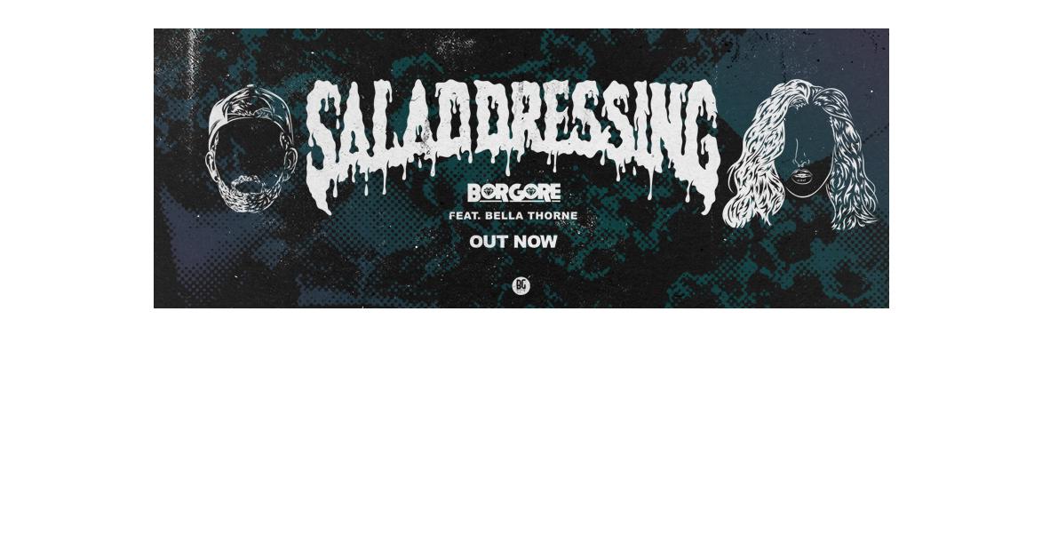 salad-dressing-borgore-bella-thorne-dj
